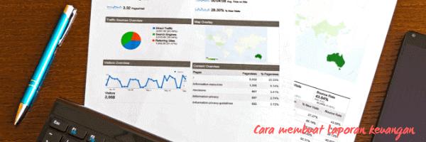 cara membuat laporan keuangan