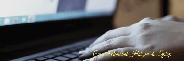 membuat hotspot di laptop windows 8