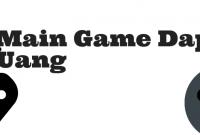 game yang menghasilkan uang