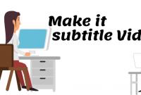 Cara Membuat Subtitle Video