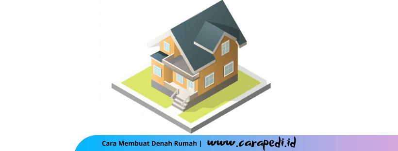 cara membuat denah rumah